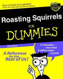 roasting squirrels for dummies