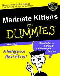 kitten marinating for dummies