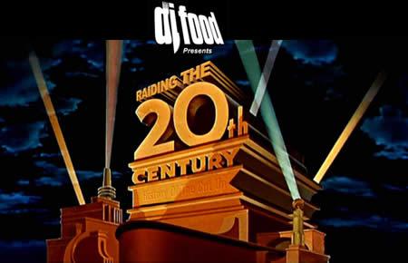 dj food presents raiding the 20th century